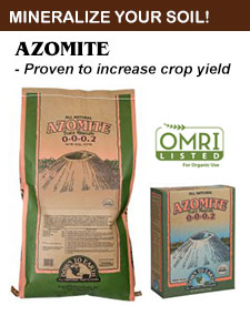 Click to go to Azomite Minerals - for Building Soil and Increasing Crop Production